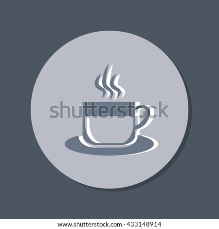 Coffee Cup Or Tea Symbol Icon Cup Of Hot Drink Sign Symbol Of Hot