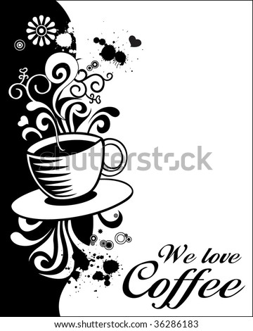Coffee Design. Editable Vector. For more Images VISIT MY GALLERY.