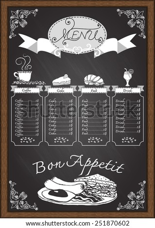 Coffee,food drink and bakery hand drawn menu on chalkboard design template with ornamental scroll and wooden frame.