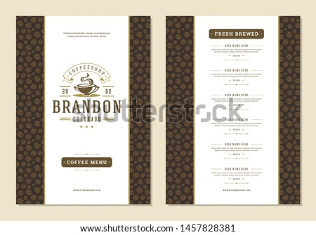 Coffee menu template design flyer for bar or cafe with coffee shop logo cup symbol and retro typographic decoration elements. Vector Illustration.