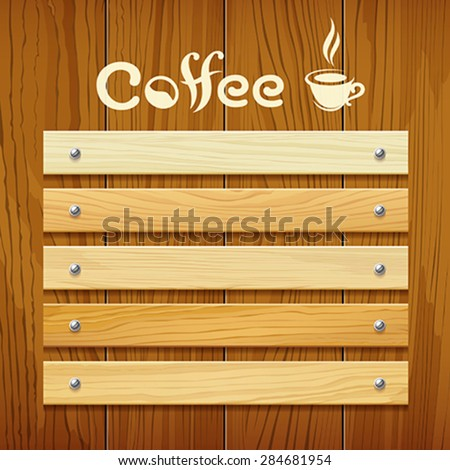 Coffee menu wood board design background, vector illustration