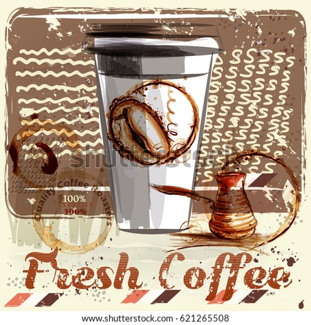 Coffee poster with coffee mug on a grunge retro background. Quality fresh coffee
