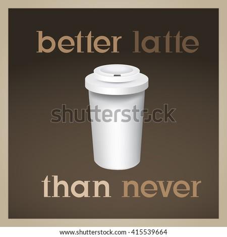 coffee quotation on elegant