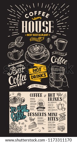 Coffee restaurant menu vector drink flyer for bar and cafe design template with vintage hand-drawn food illustrations on chalkboard background
