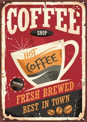 Coffee shop retro tin sign vector illustration on red background perfect for cafe bar interior decoration or promotional material. Vintage poster template with coffee cup and coffee beans.