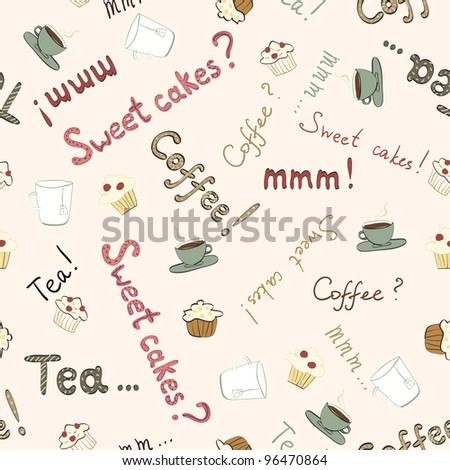 coffee, tea and cakes seamless pattern with text