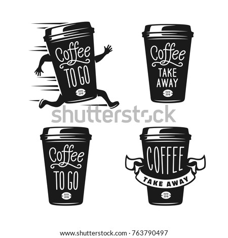 Coffee to go emblems set. Take away coffee labels. Hand made typography for cafe advertising prints posters t-shirt design. Vector vintage illustration.