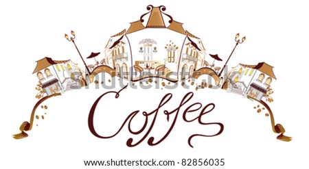 Coffee town with cafes
