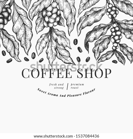 Coffee vector design template. Vintage coffee background. Hand drawn engraved style illustration.