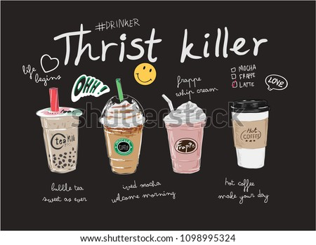 coffees and bubble tea illustration with slogan
