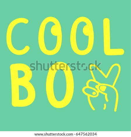 coll boy slogan typography