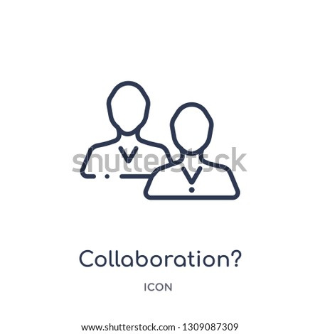 collaboration? icon from strategy outline collection. Thin line collaboration? icon isolated on white background.