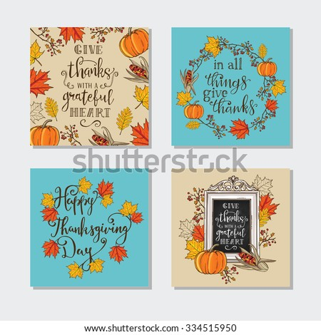 Collection of 4 creative Thanksgiving day greeting cards. Maple and oak leaves, branches and berries, pumpkin, indian corn, chalkboard with lettering