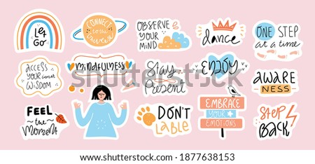 Collection of inspirational handwritten quotes in stickers. Mindfulness, self love and compassion concept. Bundle of decoration for daily planner,  diaries, scrapbooking isolated. Vector lettering.