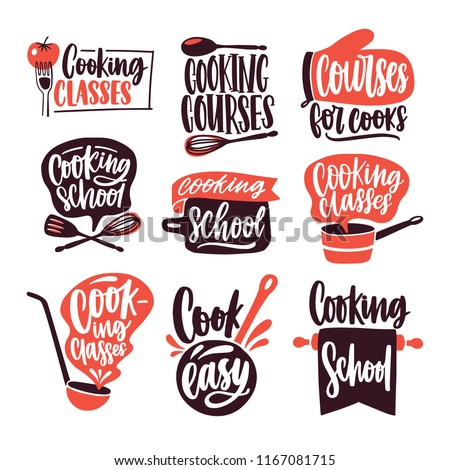 Collection of lettering written with cursive font and decorated with cookware, kitchen utensils isolated on white background. Bundle of cooking classes or school logos. Colored vector illustration.