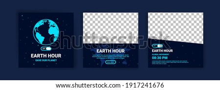 Collection of social media posts for earth hour. Campaigning for climate change awareness by turning off lights and electronic equipment that are not in use for 1 hour.