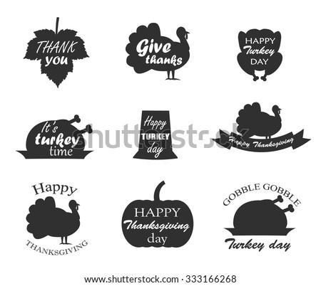 Collection of Thanksgiving Day symbols with lettering. Happy Thanksgiving day, give thanks, itâ??s turkey time, happy turkey day, gobble gobble, thank you. Turkey bird,pumpkin, leaf, pilgrim hat.