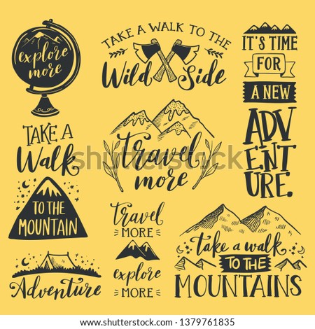 Collection of written phrases, slogans or quotes decorated with travel and adventure elements - backpack, mountain, camping tent, forest trees. Creative vector illustration in black and white colors