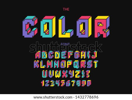 color font 3d bold modern typography. Trendy alphabet for party poster, kids book, t shirt, flyer, decoration, card, sale banner, printing on fabric, industrial. Cool typeface. Vector 10 eps