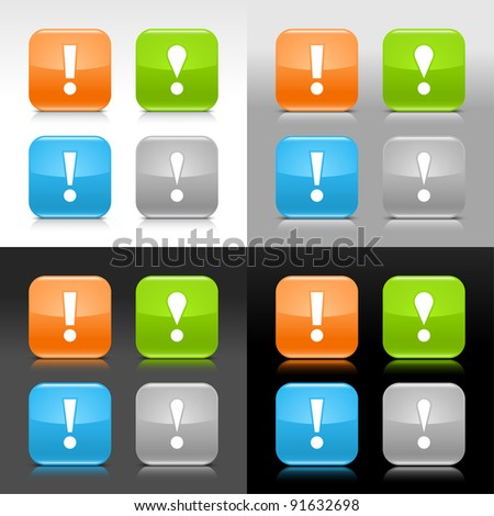Color glossy web internet button with warning sign. Rounded square icon with shadow and reflection on four background. This vector saved in 8 eps. Do not contain effects and transparency