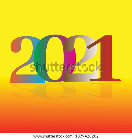 Color gradient effect typography type 2021 Adobe Illustrator cc 2020 and saved into Illustrator 10 eps.