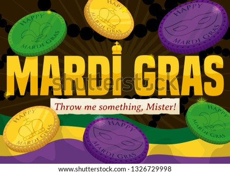 Colorful doubloons and waving flag with greeting message for the traditional throwing in the parades for Mardi Gras carnival.