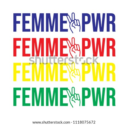 Colorful femme power slogan with victory sign.
