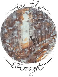 Colorful hand drawing of a deer in the autumn forest. Icon drawing. ln the forest lettering.