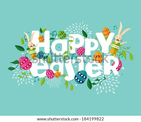 Colorful Happy Easter greeting card with flowers eggs and rabbit elements composition. EPS10 vector file organized in layers for easy editing.