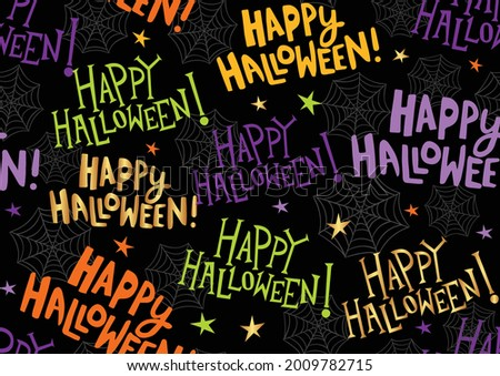 Colorful Happy Halloween seamless pattern background for spooky holiday design. October words for trick or treat banner, background, paper, or textile.