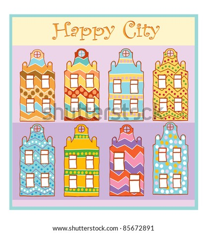 Colorful home happy for the people of the city