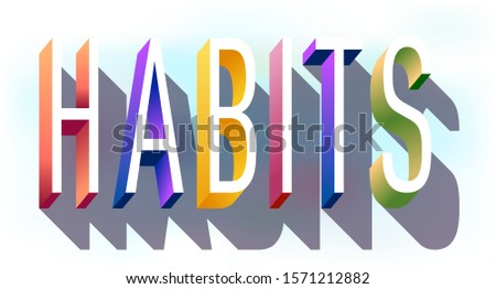 """Colorful illustration of """"Habits"""" word"""
