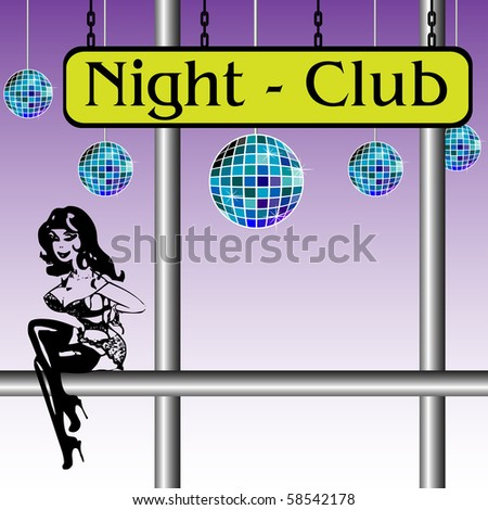 Colorful illustration with colored disco balls, an attractive young woman sitting on a metallic pipe and the text Night Club written on a yellow plate and hanging in chains - stock vector