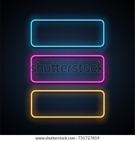 Colorful neon frames set. Blue, pink and yellow. Vector illustration.