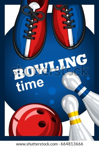 Colorful poster for time bowling. Vector template poster with bowling skittles, colored bowling balls and bowling shoes. Poster for ad, advertising, promotion, leaflet, flyer, postcards 3.1