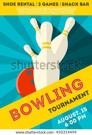 Colorful  poster of bowling  tournament. Vector illustration . Bowling tournament flyer design on blue background. Flat style. Can be used for ad, promo of bowling contest. Layout template in A4 size.