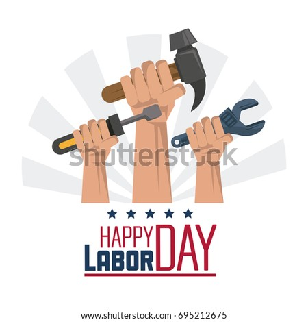 colorful poster of happy labor day with hands with tools spanner and hammer and screwdriver