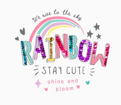 colorful rainbow slogan with sequins illustration