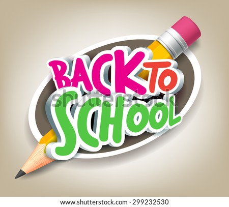 Colorful Realistic 3D Back to School Title Texts with Big Pencil in a Circle for Poster Design in Colorful Background. Vector Illustration