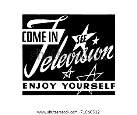 Come In See Television - Retro Ad Art Banner