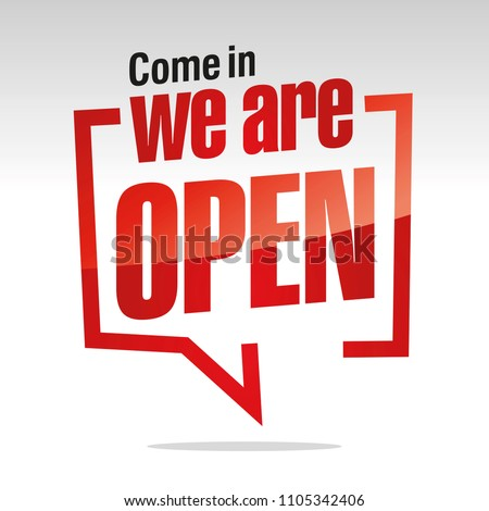 Come in we are open isolated in brackets sticker icon