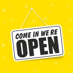 Come in We're Open in signboard with a rope on transparent background. Vector