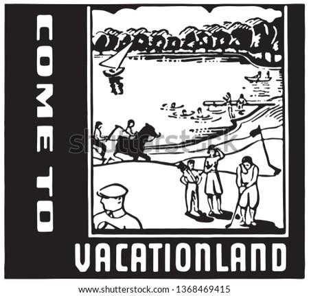 Come To Vacationland  - Retro Ad Art Banner