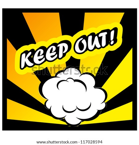 Comic book background Keep out! sign Card Pop Art office stamp with the word Keep out