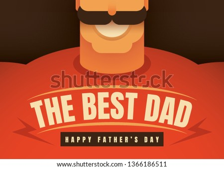 Comic father's day card design with close up of a strong man. Vector illustration.