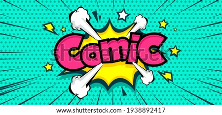 Comic pop art cloud bubble. Funny speech bubble. Trendy Colorful retro vintage background in pop art retro comic style. Illustration easy editable
