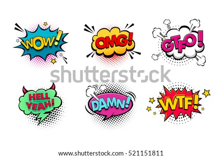 Comic speech bubbles set with different emotions and text Wow, Omg, Gtfo, Hell Yeah, Damn, Wtf . Vector bright dynamic cartoon illustrations isolated on white background.