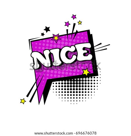 Comic Speech Chat Bubble Pop Art Style Nice Expression Text Icon Vector Illustration