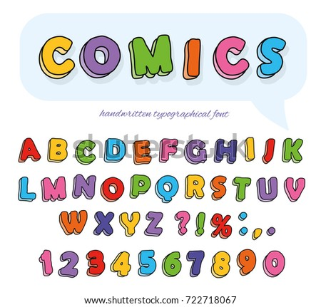 Comics font design. Funny hand drawn letters and numbers.