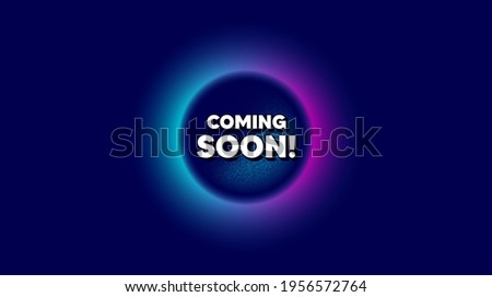 Coming soon. Abstract neon background with dotwork shape. Promotion banner sign. New product release symbol. Offer neon banner. Coming soon badge. Space background with abstract planet. Vector